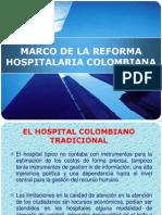Marco de La Reforma Hospitalaria Colombiana