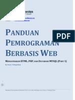 Panduan Pemrograman Berbasis Web Dengan HTML , PHP, dan database MySQL Part 1