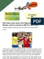 Fifa deixa vazar preço dos ingressos da Copa do Mundo.docx; valores variam de R$ 30 a R$ 1.980