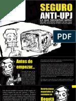 Seguro Anti UPJ