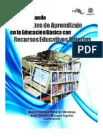 Transformando Ambientes de Aprendizaje en La Educacion Basica Con REA