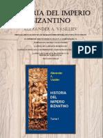 Historia Del Imperio Bizantino Alexander a Vasilliev Tomol i1