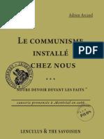 Arcand Adrien - Le communisme installé chez vous