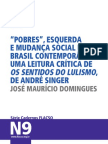 José Maurício Domingues_Pobres, esquerda e mudança social no Brasil contemporâneo_uma leitura crítica de Os sentidos do lulismo de André Singer