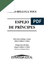 BELLUGA, Pedro. Espejo de Príncipes y de Justicia