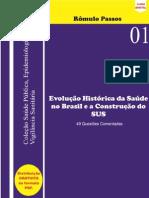 EBOOK GRATUITO - HISTÓRIA DA SAÚDE NO BRASIL - PROF. RÔMULO PASSOS