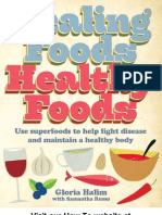 Healing Foods - Healthy Foods Use Superfoods to Help Fight Disease and Maintain a Healthy Body
