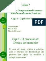 cap6oprocessodedesigndeinterao-090517165538-phpapp01