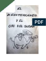 El mediterráneo y el Oro Del Sudán
