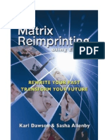 EFT- Matrix Reimprinting