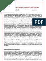 Ibn Asad Tecnocracia Global y Destruccion Familiar Articulo 21-6-2011