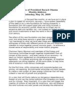 President Obama's Weekly Radio Address, May 16, 2009 (Video Link/Transcript)