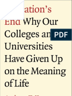 Anthony T. Kronman - Education's End - Why Our Colleges and Universities Have Given Up on the Meaning of Life