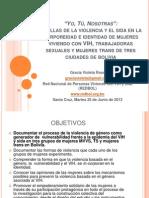 Estudio de Violencia en tres poblaciones de mujeres en Bolivia. REDBOL Violeta Ross