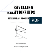 Unravelling Relationships; Pythagoras Reconsidered