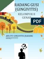 Kelompok 8 Genap Ikgm Gingivitis