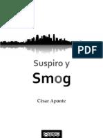 Suspiro y Smog - César Aponte