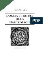 Rituel Et Dogme de La Haute Magie by Eliphas Levi Part_I