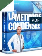 La Methode Condensee