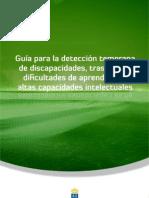 Guía para la detección temprana de discapacidades, trastornos, dificultades de aprendizaje y altas capacidades intelectuales.