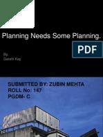 Planning Needs Some Planning 103 Slides