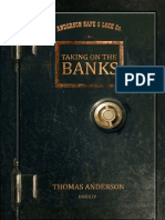 4. Taking on the Banks - Thomas Anderson