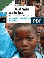 Al otro lado de la luz - Una Experiencia en Mozambique - Ricardo Martinez Llorca