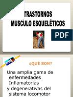 TRASTORNOS MUSCULO ESQUELETICOS