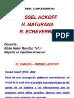 Ackoff, Maturana, Echeverria
