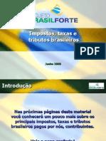 Impostos, Taxa e Tributos Brasileiro