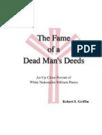 Fame Dead Mans Deeds William Pierce Biography Robert s Griffin