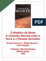 O Misterio de Marte - Graham Hancock, Robert Bauval e John Grigsby