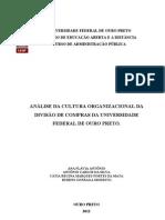 EAD 366 - Análise da Cultura Organizacional - Antônio Carlos,Ana Flávia; Cátia Mata ;  Rubens Modesto
