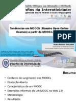 [Presentation]GONÇALVES, 2013. Tendências em MOOCs (Massive Open Online Courses) - análise a partir do MOOC.List
