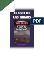Banks, Iain M - Cultura 3, El Uso de Las Armas