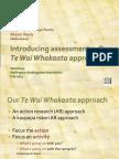 Introducing Assessment Our Te Wai Whakaata Approach