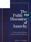 Brian C. Schmidt the Political Discourse of Anarchy a Disciplinary History of International Relations SUNY Series in Global Politics 1998[1]