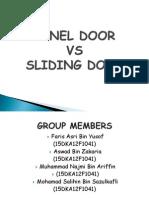 Panel Door vs Sliding Door hahahaha