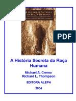 A Historia Secreta Da Raca Humana Michael a1 Cremo e Richard l Thompson