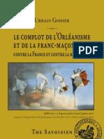 Le complot de l'Orléanisme et de la franc-maçonnerie contre la France et contre la république