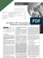 Se Aplica El ITF a Las Cuentas Que Los CAFAE Mantienen en Los Bancos y Financieras