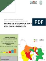 Mapas de Riesgo por Factores de Violencia - Medellín 2011