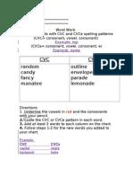 Decoding Cvc and Cvce