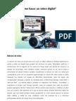Como Hacer Un Video Digital