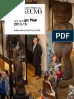 University of Cambridge Museums, Strategic Plan 2013 - 2016
