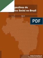 Perspectivas da política social no Brasil