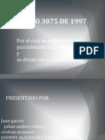 ESTAS Diapositivasdecreto3075