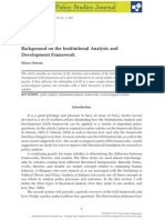 Ostrom, Elinor 2011 'Background on the Institutional Analysis and Development Framework' Policy Studies Journal, Vol. 39, No. 1 (Feb. 15, Pp. 7--27)