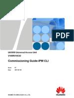 UA5000 Commissioning Guide-IPM CLI(V100R019C02_01)