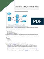 Cisco CCNA3 Exam Exploration v 4 Important